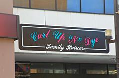 "Curl Up ""N"" Dye (Cindy's Here) Tags: ontario canada hairsalon thunderbay businesssign ansh curlupndye scavenger20"