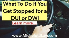 What to do if You Get Stopped for a DUI or DWI This is a step-by-step guide as to what you should do if you get pulled over for a DUI (Driving Under the Influence) or a DWI (Driving While Impaired). This is not a substitute for using common sense and avoi (Michelotti and Associates, Ltd) Tags: chicago illinois divorce kanecounty lawyers attorney cookcounty lakecounty bankruptcy dupagecounty estateplanning willcounty assetprotection irsproblems chicagoattorney foreclosuredefense chicagolawfirm estateplanningchicago josephmichelotti michelottilawfirm