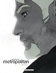 METROPOLITAN - Tome 2 - Cocaïne (Boekshop.net) Tags: metropolitan tome 2 coca julien bonneau ebook bestseller free giveaway boekenwurm ebookshop schrijvers boek lezen lezenisleuk goedkoop webwinkel