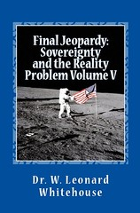 Final Jeopardy: Sovereignty And The Reality Problem Volume V (Boekshop.net) Tags: final jeopardy sovereignty and the reality problem volume v w leonard whitehouse ebook bestseller free giveaway boekenwurm ebookshop schrijvers boek lezen lezenisleuk goedkoop webwinkel