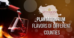 Plantation Rum – Flavors of Different Counties (missionliquor11) Tags: plantation rum online california wine and spirits store buy wines shops