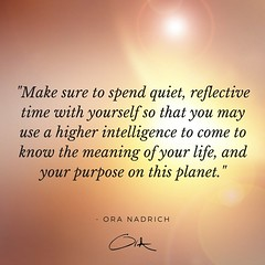 Ora Nadrich Quote - Spend Quiet Time (oranadrich) Tags: quote inspiration meditation mindfulness spirituality positivity health wellness awareness gratitude bepresent transformational iftt sayswhomethod