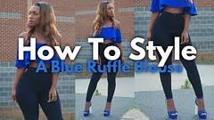 How To Style: A Blue Ruffle Blouse ft. Music By #RaeSremmurd (yoanndesign) Tags: ablueruffleblouse fashion guatemala howtostyleablueruffleblouse ootd outfitoftheday raesremmurd stylebysheena styledbysheena tmz whatiwore