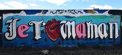 Je t'aime Maman (HBA_JIJO) Tags: streetart urban graffiti art france hbajijo wall mur painting letters peinture lettrage lettres lettring writer canaldelourcq paris93 spray bombing love heat mother message parole
