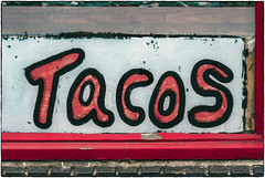 Tacos (NoJuan) Tags: olympuspenf 35100mm panasonic35100 microfourthirds micro43 m43 mirrorless georgetown seattlewa washingtonstatedowntowns washingtonstate pacificnorthwest sign itsasign olympusartfilter