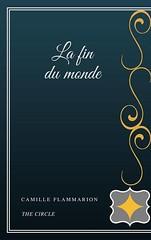 La fin du monde (Boekshop.net) Tags: la fin du monde camille flammarion ebook bestseller free giveaway boekenwurm ebookshop schrijvers boek lezen lezenisleuk goedkoop webwinkel