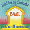 Ismaïl - Aoud, tar ou darbouka/Rock 'n Roll Mouzoune 45rpm (oopswhoops) Tags: vinyl 45rpm maghreb groove aoud tar darbouka melba