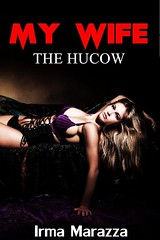 My Wife the Hucow (Boekshop.net) Tags: my wife hucow irma marazza ebook bestseller free giveaway boekenwurm ebookshop schrijvers boek lezen lezenisleuk goedkoop webwinkel