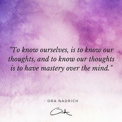 Ora Nadrich Quote - Know Ourselves (oranadrich) Tags: quote inspiration meditation mindfulness spirituality positivity health wellness awareness gratitude bepresent transformational iftt sayswhomethod
