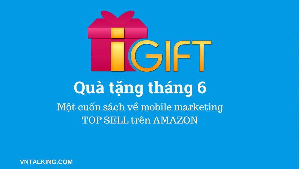 Quà tặng tháng 6: Miễn phí sách đỉnh về Mobile App Marketing