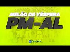 Concurso PM-AL - Aulão de Véspera | Ao vivo (portalminas) Tags: concurso pmal aulão de véspera | ao vivo