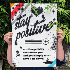 Demotivational Poster no. 22 - Stay Positive (id-iom) Tags: art arts brixton cool demotivate demotivational demotivator england graffiti idiom inspire lettering london motivational negative negativity paint positive poster procrastination quote spray spraypaint stay staypositive stencil text uk urban vandalism