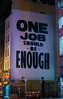 one job should be enough (pbo31) Tags: bayarea california nikon d810 color black night dark june 2018 boury pbo31 sanfrancisco city urban unionsquare sign ellisstreet escort enough job one