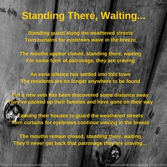 Standing There, Waiting (communicatingcreativelydj) Tags: poem poetry poems communicatingcreatively life humanity gold discovery isolation thoughts family photography dslr