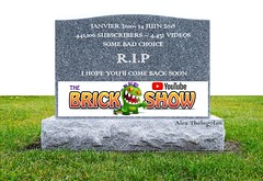 THE BRICK SHOW has been TERMINATED ! (Alex THELEGOFAN) Tags: lego tombstone tomb the brick show rip youtube pictures channel deleted closed