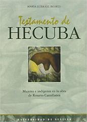 Testamento de Hécuba : mujeres e indígenas en la obra de Rosario Castellanos / María Luisa Gil Iriarte (bhumanidades) Tags: 1999