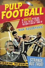 Pulp Football (Boekshop.net) Tags: pulp football nick szczepanik ebook bestseller free giveaway boekenwurm ebookshop schrijvers boek lezen lezenisleuk goedkoop webwinkel