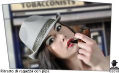 RAGAZZA CON PIPA (ADRIANO ART FOR PASSION) Tags: ritratto portrait pipa tabaccheria tabacconist cappello flou adriano adrianoartforpassion nikon nikond90 ragazza girl ritrattodiragazzaconpipa