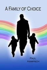 A Family of Choice (Boekshop.net) Tags: a family choice paul hampsch ebook bestseller free giveaway boekenwurm ebookshop schrijvers boek lezen lezenisleuk goedkoop webwinkel