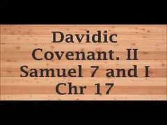 Davidic Covenant. II Samuel 7 and I Chr 17 (Jesuschristtheblessedhope) Tags: david nathan covenant cedar jesus house curtains build god lord tent tabernacle feed people israel following sheep ruler enemies sight great name men earth appoint ordain plant dwell place own move judges rest tell sleep fathers die must seed bowels son kingdom solomon establish stablish throne father iniquity chasten rod stripes davidiccovenant mercy saul beaten whipped bruised