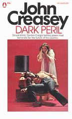 John Creasey - Dark Peril (Popular Library) (Johny Malone) Tags: espionaje espionage spy espía cover cubierta libro book fiction ficción departmentz johncresey series