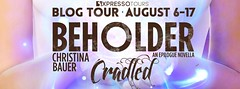 BEHOLDER Cradled Blog Tour PLUS Read A Special EXCERPT !!! (sbproductionsteaseraddict) Tags: book promotions indie authors readers