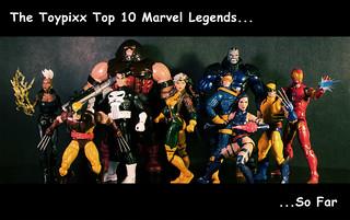 Marvel Legends Toypixx Top 10. So Far.