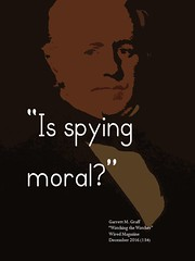 """Question:  """"Is spying moral?"""" (Ken Whytock) Tags: question quotation moral spy spying legal"""