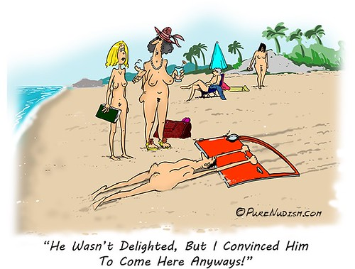 """Pure Nudism.com 30 """"He Wasn't Delighted, But I Convinced Him To Come Here Anyways!"""