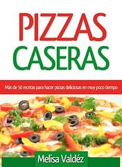 Pizzas Caseras (Boekshop.net) Tags: pizzas caseras melisa valdez ebook bestseller free giveaway boekenwurm ebookshop schrijvers boek lezen lezenisleuk goedkoop webwinkel