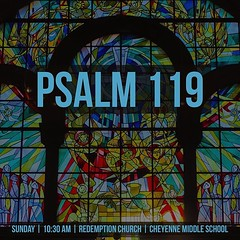 This Sunday, we will be looking at the longest Psalm in the Bible. Psalm 119 is famous for it's praise of the Scripture. As we dig into this lengthy Psalm, we will see that it points us to something far greater than a mental exercise or religious rhetoric (rcokc) Tags: this sunday we will be looking longest psalm bible 119 is famous for its praise scripture as dig lengthy see that it points us something far greater than mental exercise or religious rhetoric reminded god speaks through his word works verse 105 says yourwordisalamptomyfeetandalighttomypath gods has goal life wellguided welllived you tomorrow 1030 am