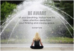Eckhart Tolle Be aware of your breathing. Notice how this takes attention away from your thinking and creates space (symphony of love) Tags: eckharttolle mindfulness mindfulliving livingmindfully livinginthemoment livinginthepresent quoteonlivinginthemoment liveinthemoment liveinthepresent inthemoment quoteoninthemoment picturequoteoninthemoment symphonyoflove sol omrekindlingthelightwithin om quotation quote quoteoftheday quotetoliveby quotes qotd inspirationalquote inspirational inspiringquotes inspiration motivationalquotes motivatingquotes motivation dailymotivation dailyinspiration dailyquote potd picturequote picture pictureoftheday pictures beaware becomeaware