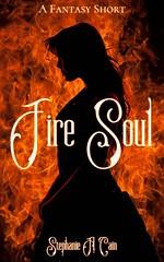 Fire Soul: A Fantasy Short (Boekshop.net) Tags: fire soul a fantasy short stephanie cain ebook bestseller free giveaway boekenwurm ebookshop schrijvers boek lezen lezenisleuk goedkoop webwinkel