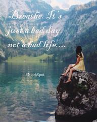 Breathe (NookSpot) Tags: motivation motivationalquotes water nature mountains life quotes