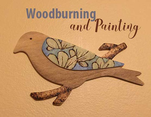 wood burning and Painting