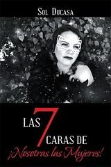 Las 7 Caras de ¡Nosotras las Mujeres! (Boekshop.net) Tags: las 7 caras de mujeres sol ducasa ebook bestseller free giveaway boekenwurm ebookshop schrijvers boek lezen lezenisleuk goedkoop webwinkel
