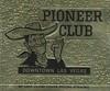 Pioneer Club - Las Vegas, Nevada (The Cardboard America Archives) Tags: lasvegas nevada vintage match matchbook advertising casino