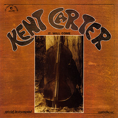 Kent Carter - It will come (oopswhoops) Tags: vinyl album jazz freejazz contemporary bass contrebasse lechantdumonde