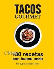 Tacos gourmet