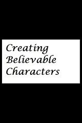 Creating Believable Characters - Blog Post (Paula Puddephatt) Tags: characters believable realistic blog writing fiction