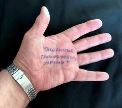 Writing on my hand #2  112-365 (12) (♔ Georgie R) Tags: hand writing werehere wah hereio
