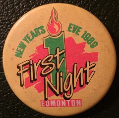 EDMONTON FIRST NIGHT 1989---PIN BACK BUTTON (woody1778a) Tags: edmonton edmontonhistory alberta canada pinback button history mycollection myhobby