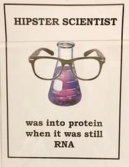 Hipster Scientist (Melinda Stuart) Tags: specs glasses science chemistry bioscience rna protein university learning college door poster joke uc berkeley flask hipster molecular
