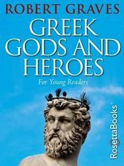 Greek Gods and Heroes (Boekshop.net) Tags: greek gods heroes robert graves ebook bestseller free giveaway boekenwurm ebookshop schrijvers boek lezen lezenisleuk goedkoop webwinkel
