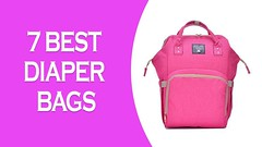 7 Best Diaper Bags 2018 | Top 7 Baby Diaper Bags for Mom (anitarmulhall33) Tags: 7 best diaper bags 2018 | top baby for mom