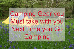 Camping Gear you MUST take with you next time you go Camping (MenDoOutdoors) Tags: camping campinggear