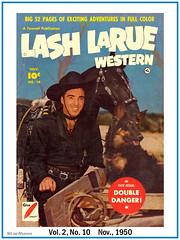 Lash LaRue - Vol. 2, No. 10  Nov., 1950 (StarRunn) Tags: lashlarue comicbook western cowboy moviestar 1950s whip hero horse dog