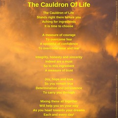 The Cauldron of Life (communicatingcreativelydj) Tags: poem poems poetry cauldron iphone iphoneography life photography sunset clouds sky courage confidence integrity honesty sincerity trust joy hope love dreams lives humanity