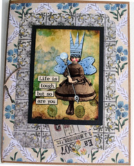 Life is Tough Card (janettefuller) Tags: handmade handmadecard handmadegreetingcard fairy encouragement inspiration resilience lisasalteredart digitalart timholtzwornwallpaper collage collagegreetingcard art crafts cardmaking papercrafts