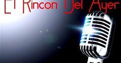 Varios Artistas - El Rincon Del Ayer (djdoc2021) Tags: musica del ayer